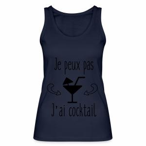 Je peux pas j'ai cocktail - Débardeur bio pour femmes