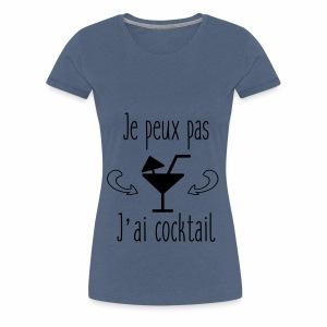 Je peux pas j'ai cocktail - T-shirt Premium Femme