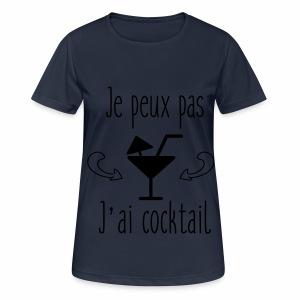 Je peux pas j'ai cocktail - T-shirt respirant Femme