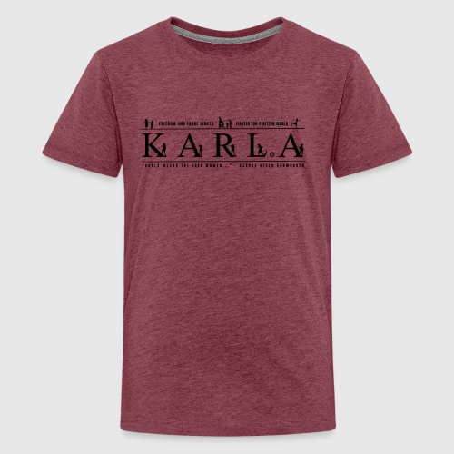 KARLA - Teenager premium T-shirt