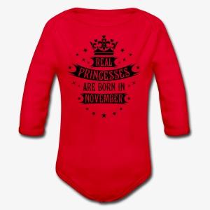 11 Real Princesses are born in November Princess T-Shirt - Baby Bio-Langarm-Body