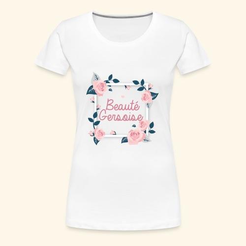 Beauté Gersoise - T-shirt Premium Femme