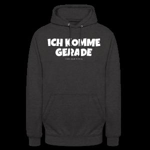 Ich komme gerade - Von der Piste Après-Ski Party T-Shirts - Unisex Hoodie