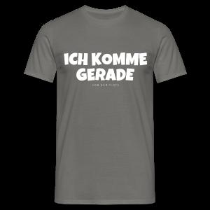 Ich komme gerade - Von der Piste Après-Ski Party T-Shirts - Männer T-Shirt