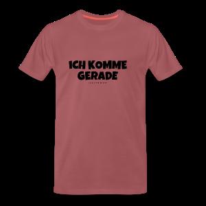 Ich komme gerade - Von der Piste Après-Ski Party T-Shirts - Männer Premium T-Shirt