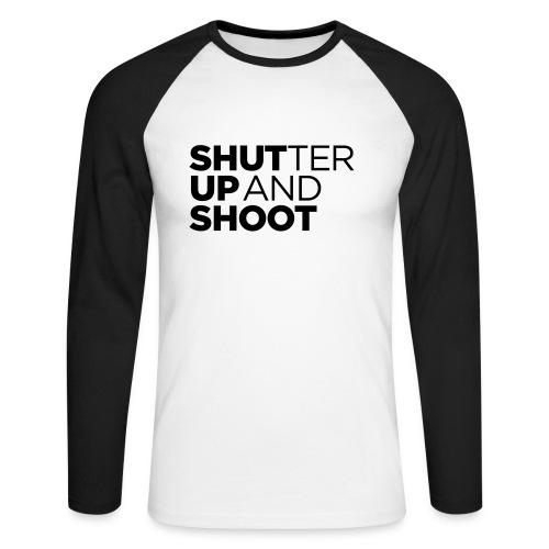 SHUTTER UP AND SHOOT - Männer Baseballshirt langarm