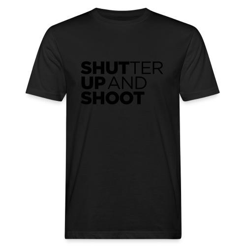 SHUTTER UP AND SHOOT - Männer Bio-T-Shirt