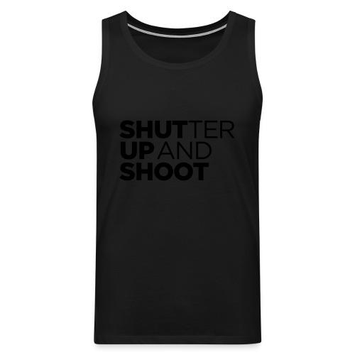SHUTTER UP AND SHOOT - Männer Premium Tank Top