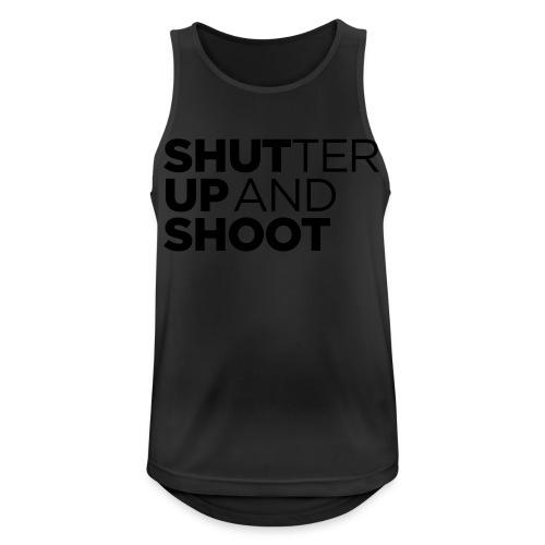 SHUTTER UP AND SHOOT - Männer Tank Top atmungsaktiv