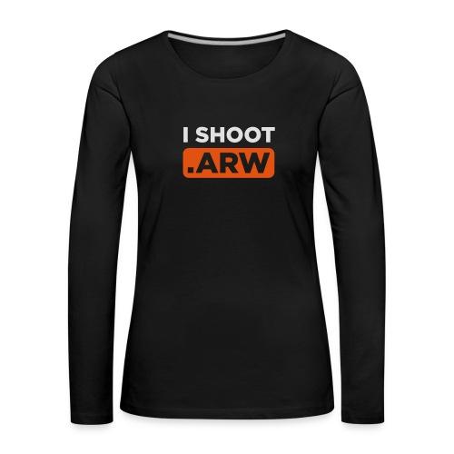 I SHOOT ARW - Frauen Premium Langarmshirt