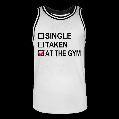 Single? Taken? At The Gym! - Männer Basketball-Trikot