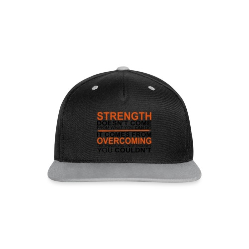 Strength comes from - Kontrast Snapback Cap