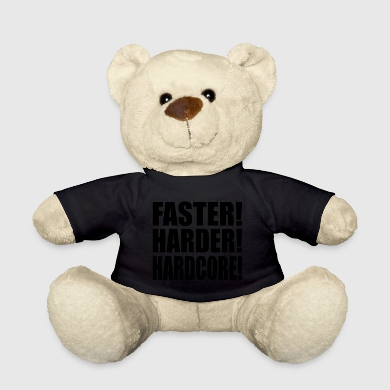 Black Faster Harder Hardcore EN Teddies - Teddy Bear