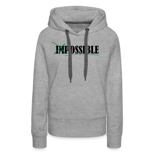 Im_Possible - Frauen Premium Hoodie