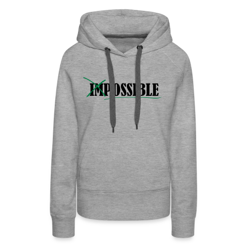 Im_Possible - Frauen Premium Hoodie