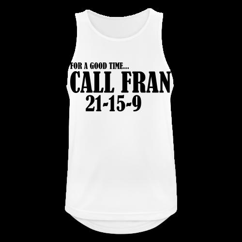 For a Good Time Call Fran - Männer Tank Top atmungsaktiv