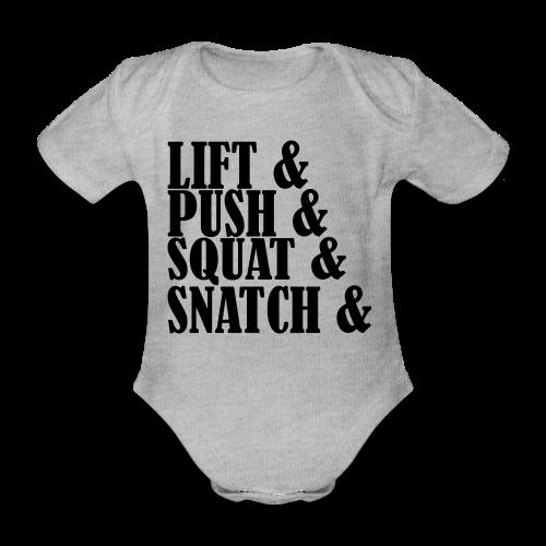 Lift, Push, Squat, Snatch - Baby Bio-Kurzarm-Body