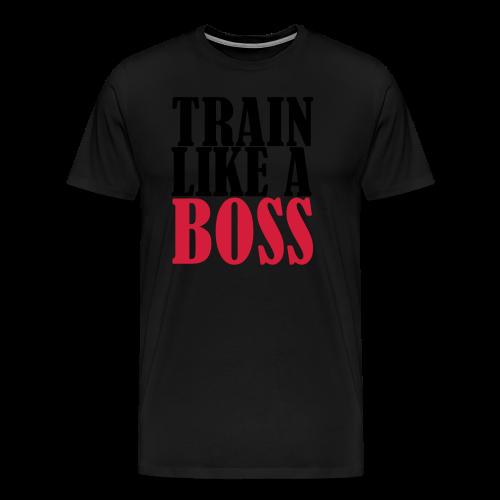 Train Like a Boss Frontprint - Männer Premium T-Shirt