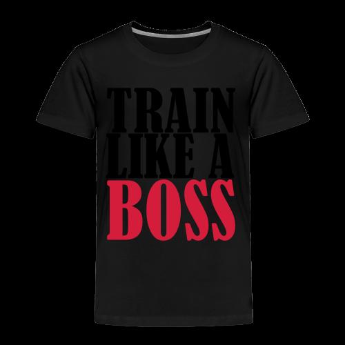 Train Like a Boss Frontprint - Kinder Premium T-Shirt