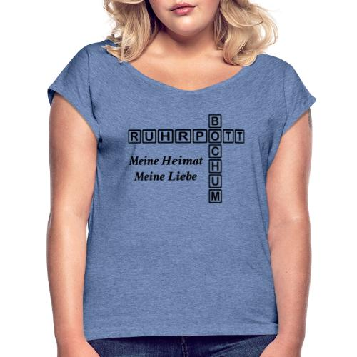 Ruhrpott Bochum Meine Heimat, meine Liebe - Slim T-Shirt - Frauen T-Shirt mit gerollten Ärmeln