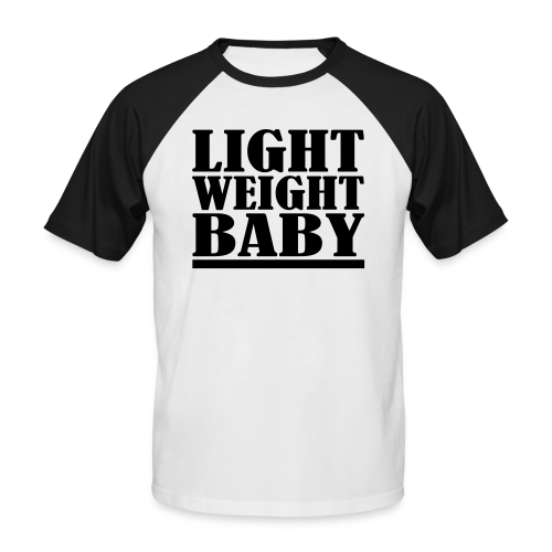 Light Weight Baby - Männer Baseball-T-Shirt