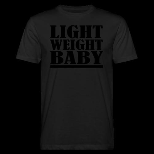 Light Weight Baby - Männer Bio-T-Shirt