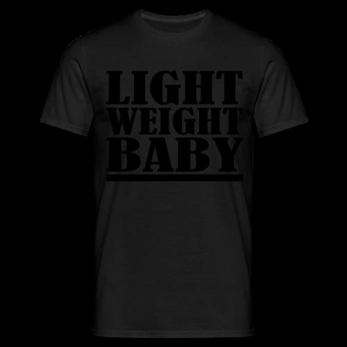 Light Weight Baby - Männer T-Shirt
