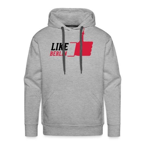 like BERLIN T-Shirt - Männer Premium Hoodie