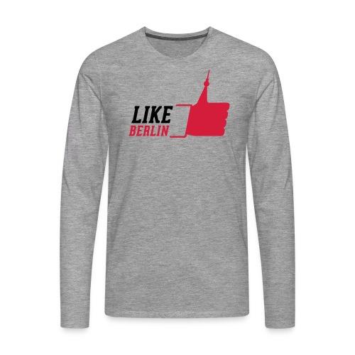 like BERLIN T-Shirt - Männer Premium Langarmshirt