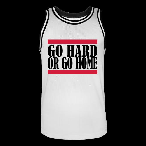 Go Hard Or Go Home - Männer Basketball-Trikot