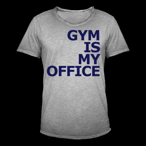 Gym is my Office - Männer Vintage T-Shirt