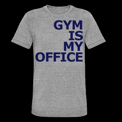 Gym is my Office - Unisex Tri-Blend T-Shirt von Bella + Canvas