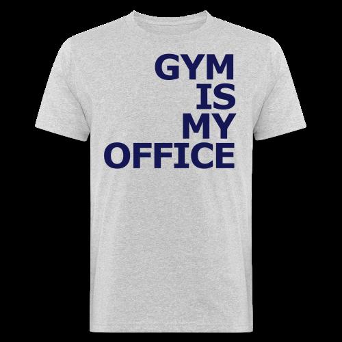 Gym is my Office - Männer Bio-T-Shirt