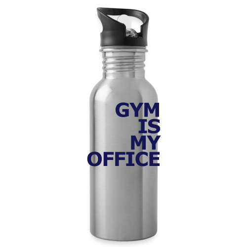 Gym is my Office - Trinkflasche