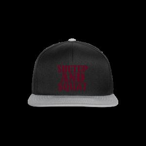 Shut up and SQUAT - Snapback Cap
