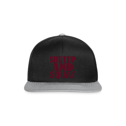Shut up and SQUAT - Snapback Cap