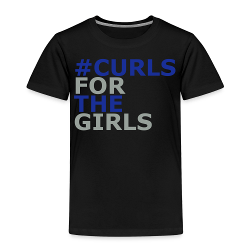 Curls for The Girls - Kinder Premium T-Shirt