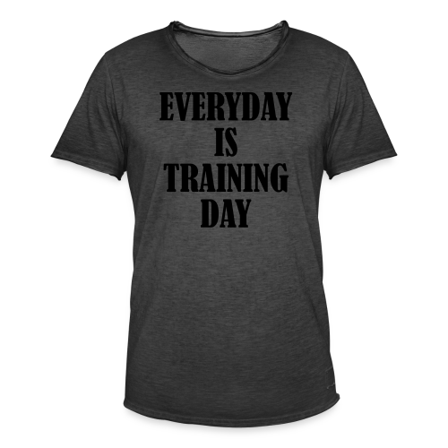 Everyday is Training Day - Männer Vintage T-Shirt