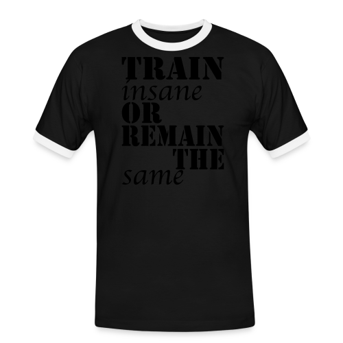Train Insane - Männer Kontrast-T-Shirt