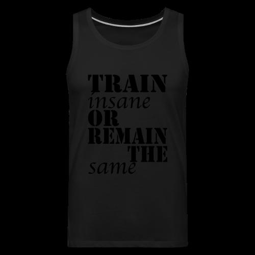 Train Insane - Männer Premium Tank Top