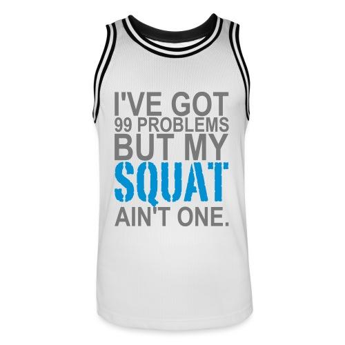 99 Squat Problems - Männer Basketball-Trikot