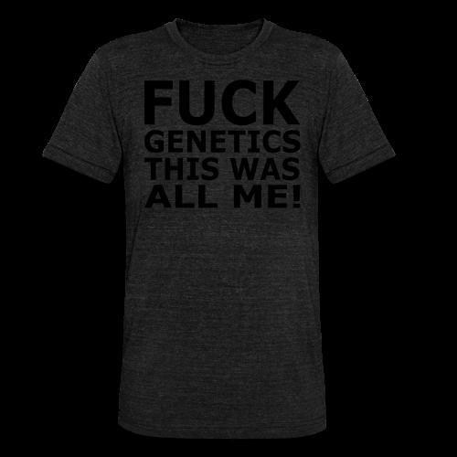 Fuck Genetics - Unisex Tri-Blend T-Shirt von Bella + Canvas