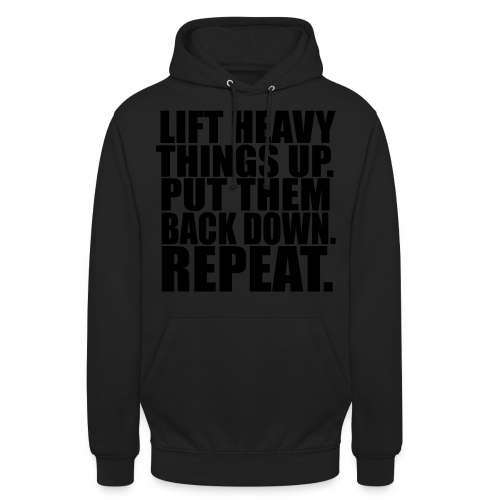 Lift Things up Put Them Backd Down - Unisex Hoodie