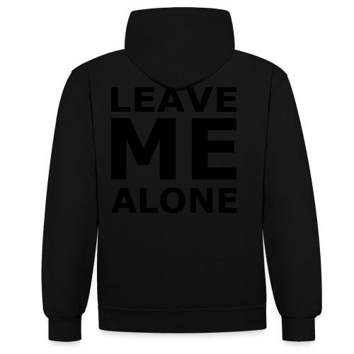 Leave Me Alone - Kontrast-Hoodie