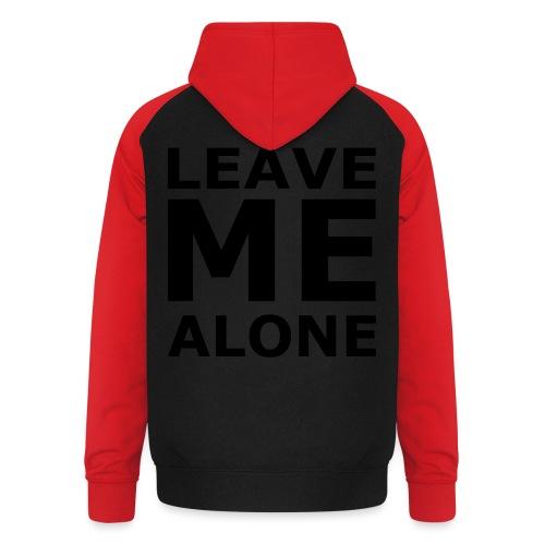 Leave Me Alone - Unisex Baseball Hoodie