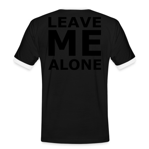 Leave Me Alone - Männer Kontrast-T-Shirt