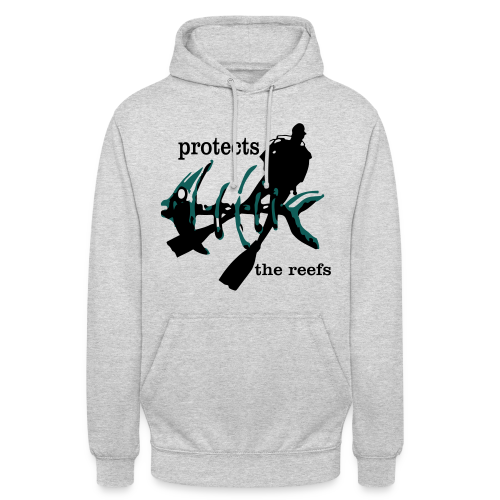 protects the reefs in the world - Unisex Hoodie
