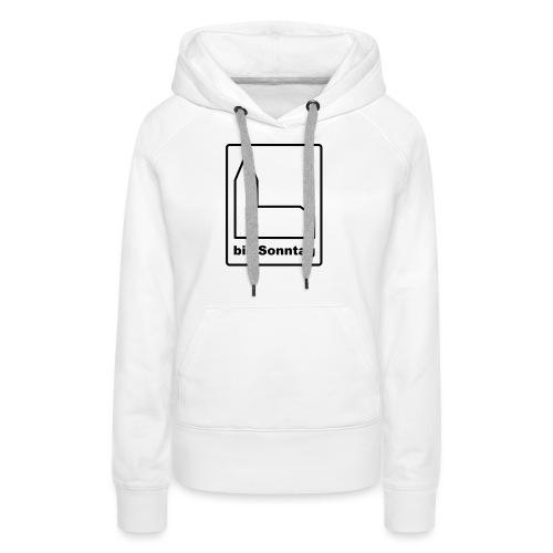 BIS SONNTAG-white|black (Girls) - Frauen Premium Hoodie
