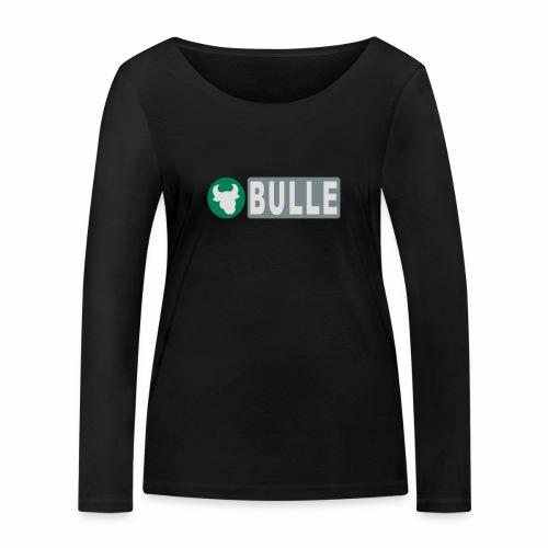 Shirt Bulle - Frauen Bio-Langarmshirt von Stanley & Stella