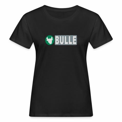Shirt Bulle - Frauen Bio-T-Shirt
